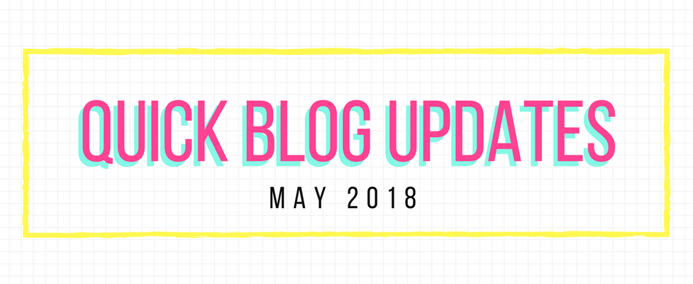 Quick Blog Updates for May 2018